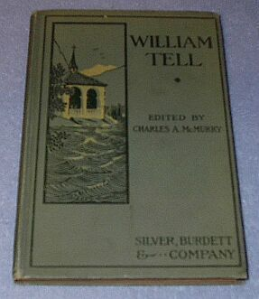 William Tell Play Book Children's 1902 Antique School Text Book