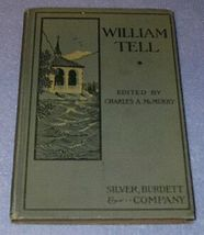 William Tell Play Book Children's 1902 Antique School Text - $9.95