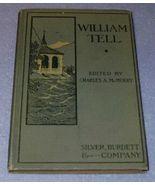 William Tell Play Book Children's 1902 Antique School Text Book - $9.95