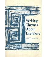 Wtiting Themes Anout Literature  By Edgar V. Roberts - $2.95