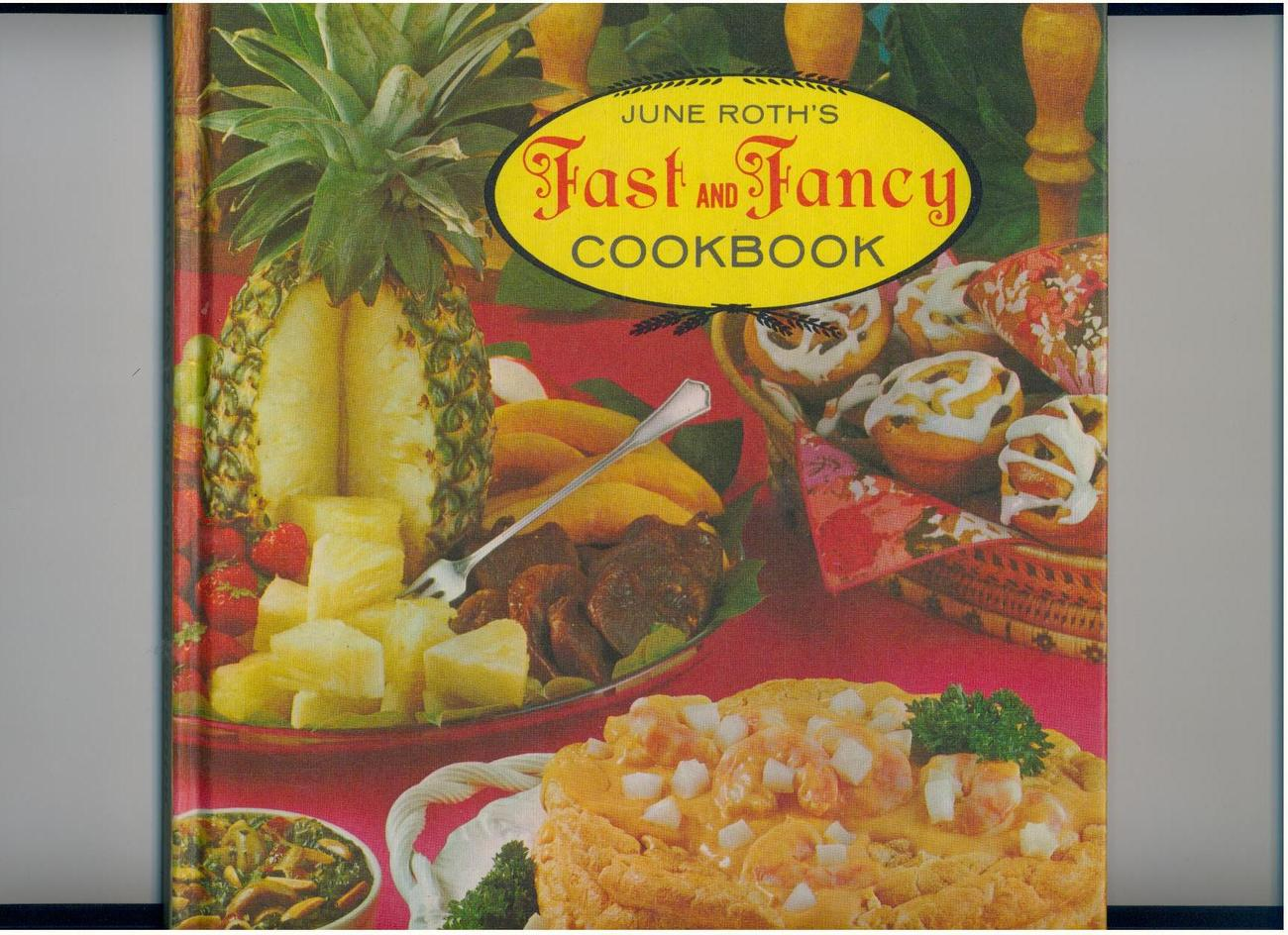 FAST AND FANCY COOKBOOK - 1969 hb