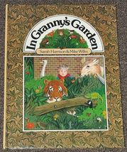 In Granny's Garden by Sarah Harrison 1980 - $1.50