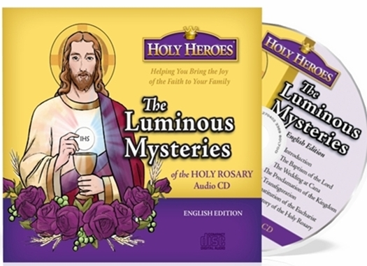 Holy hereos  the luminous mysteries