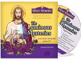 The Luminous Mysteries  - Holy Heroes