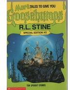 Ten Spooky Stories - Goosebumps - R.L. Stines - PB - 1995 - 0590266020 - $0.97