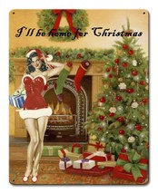 I'll be Home for Christmas Vintage Style Holiday Pin Up Metal Sign - $20.00