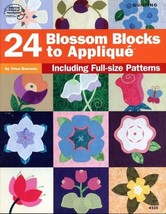 24 Blossom Blocks to Applique ASN4235 Quilting Pattern Booklet NEW - $4.47