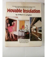 Movable Insulation 1980 by William K Langdon, Rodale Press Hardcover - $8.00