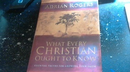 What Every Christian Ought to Know Essential Truths For Growing Your Faith  - $5.00