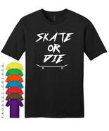 Skate or Die Mens Gildan T-Shirt New - $19.50