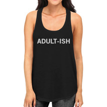 Adult-ish Womens Sleeveless Black Tank Top College Funny Gift Idea - $14.99+