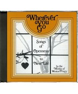 WHEREVER YOU GO by Monks of Weston Priory - $22.95