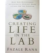 Creating Life in the Lab, Fazal Rana, Christian,  Biochemistry, Science,... - $17.75