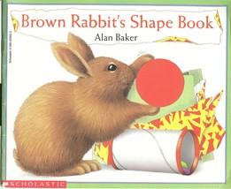 Brown Rabbit's Shape Book (Little Rabbit Books)by Alan Baker;1st Scholastic,1994 - $9.99