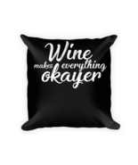 Wine Gifts - Square Pillow Case w/ stuffing - $23.00