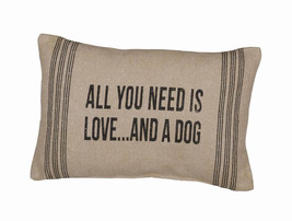 "All You Need is Love and a Dog Pillow Primitives by Kathy 15"" by 10"" Dog... - $20.50"