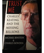 Trust Me : Charles Keating and the Missing Millions Hardcover - $7.95
