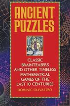 Ancient Puzzles: Classic Brainteasers and Other Timeless Mathematical Games of t image 1