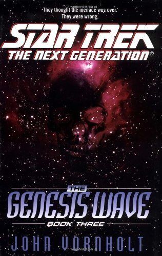 Primary image for The Genesis Wave Book Three (Star Trek: the Next Generation) Vornholt, John