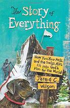 The Story of Everything: How You, Your Pets, and the Swiss Alps Fit into... - $9.85
