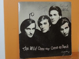 The Wild Ones Sing Come on Back 45 record autographed Graves Trick Wrigh... - $69.99