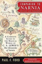 Companion to Narnia, Revised Edition: A Complete Guide to the Magical World of C image 2