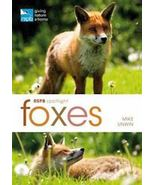 RSPB Spotlight - FOXES :   Mike Unwin : New Softcover  @ZB - $12.95
