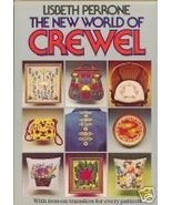 The New World of Crewel Lisbeth Perrone with Transfers - $7.99