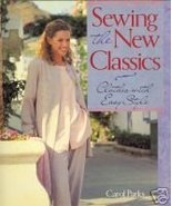 Sewing the New Classics by Carol Parks - $5.99