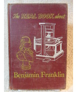 THE REAL BOOK ABOUT BENJAMIN FRANKLIN by Samuel Epstein/Beryl Williams H... - $5.47