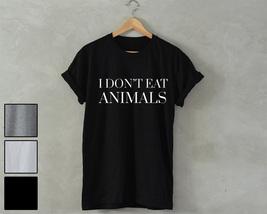 I don't eat animals Shirt vegetarian vegan Unisex T-Shirt no meat tumblr... - $14.99