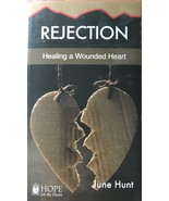 Rejection, June Hunt, Hope for the Heart Series, Christian Pastoral Counseling - Freebie