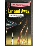 Far and Away by Anthony Boucher, Ballantine Books 1953 - $12.00