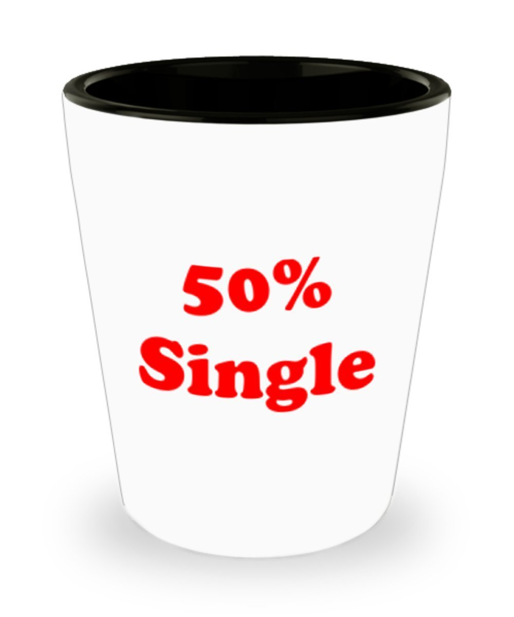 Fifty Percent 50% Single Shot Glass Funny Man Cave Bar Gift - $11.99