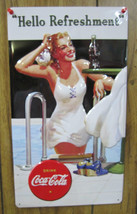 Embossed Tin Coca-Cola Hello Refreshment Sign -NEW - $18.80