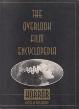 The Overlook Film Encyclopedia Of Horror Movies * - $199.99