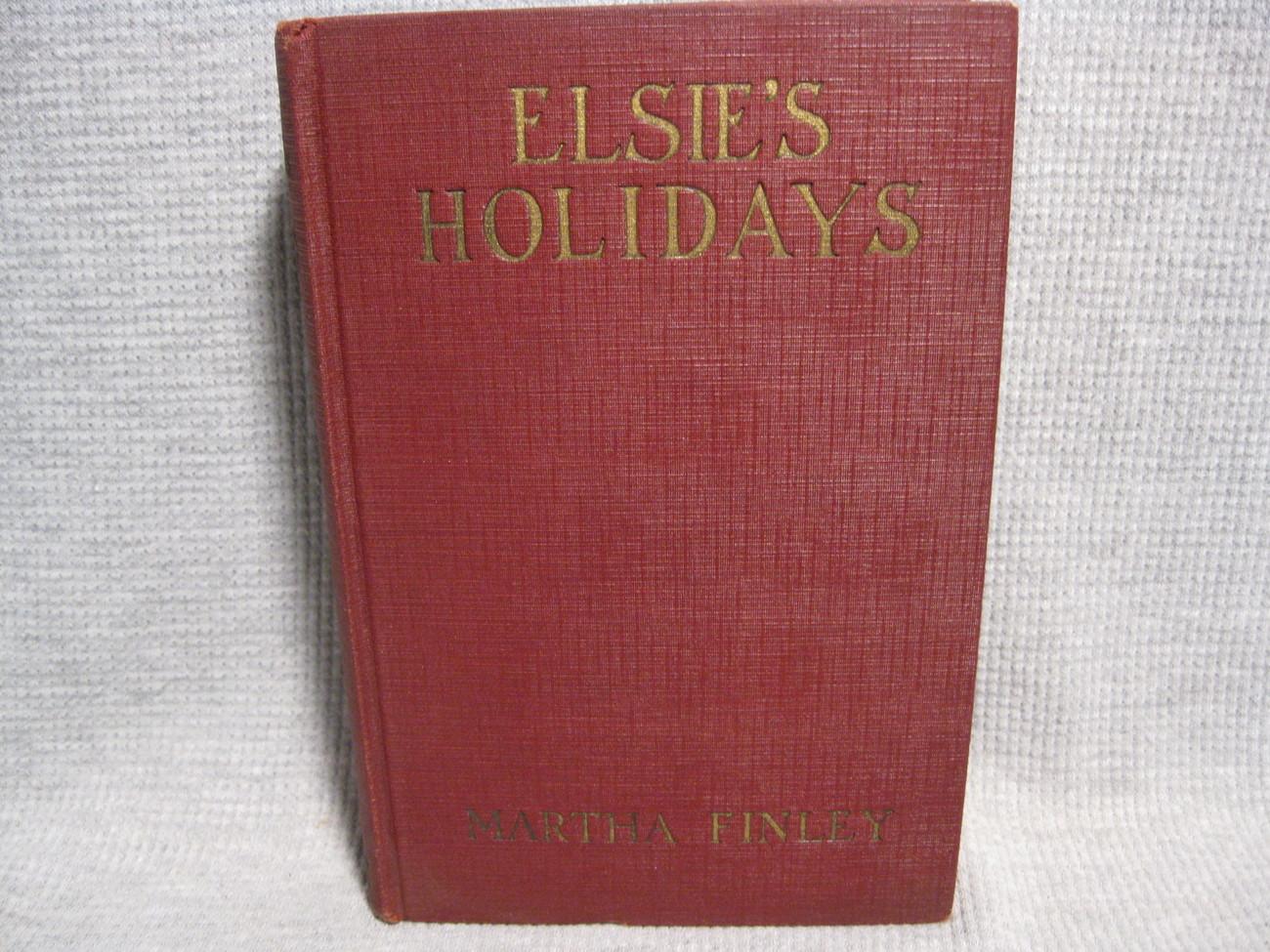 Elsie's Holidays at Roselands by Martha Finley HC/DJ