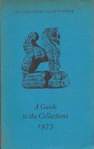 Ny Carlsberg Glyptothek: A Guide to the Collections 1973 by Flemming, Jo... - $12.50