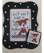 Just Can't Hold My Licker dog cross stitch char... - $7.00