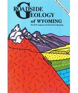 Roadside Geology of Wyoming ~ Rock Hounding and Gold Prospecting - $17.95