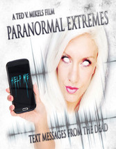 Paranormal Extremes-Text Messages From The Dead (Blu-Ray)