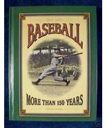 BASEBALL - MORE THAN 150 YEARS Text & Photog BIG Book - $12.95