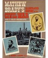 MATTHEW BRADY'S Illustrated History of the CIVIL WAR - $12.50