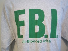 FBI Full Blooded Irish Light Gray Green Long Sleeve T Shirt Mens Unisex XL - $11.90