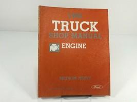 1986 Ford Medium Heavy Truck Engine Shop Manual F B C 600 Through 8000 Series - $19.99