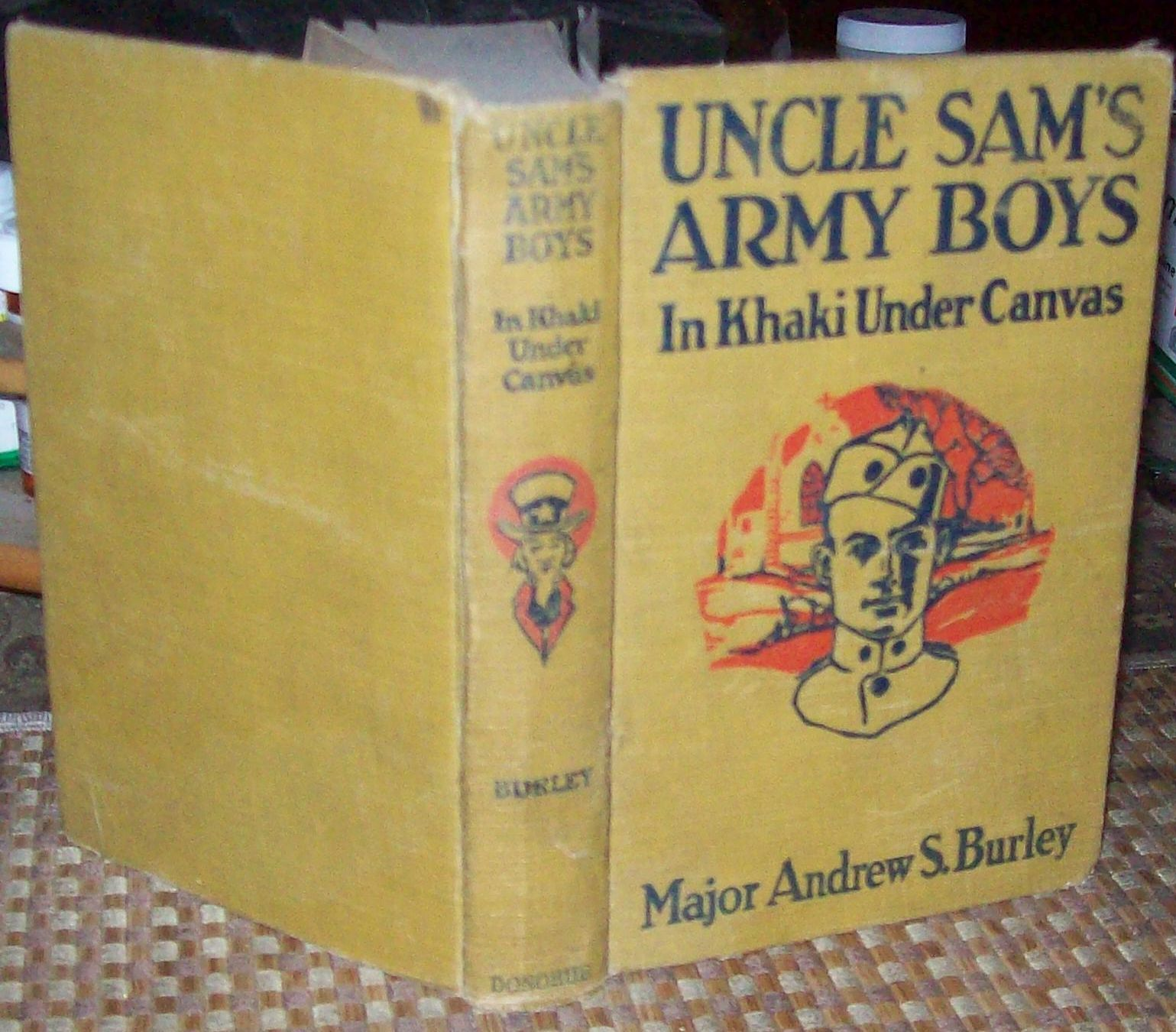 Uncle Sam's Army Boys by Major Andrew S. Burley 1919 HB