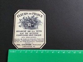 Fleurs De France Compound Hair Tonic Phil Eisemann vintage cosmetic labe... - $8.11