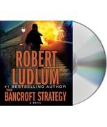 The Bancroft Strategy Ludlum, Robert and Sowers, Scott - $6.41