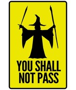 Warning Sign You Shall Not Pass Yellow Movie Art Decor Print Poster Free... - $19.88+