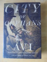 City of Orphans by Avi 2011 Hardcover Book New / Mint Newbery Metal Winner - $5.39